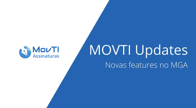 MOVTI Updates: Atualização no MGA
